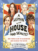 A Woman in the House (and Senate) (Revised and Updated)