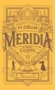 El cristal de la Guardiana (Meridia I)
