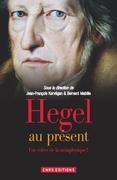 Hegel au présent