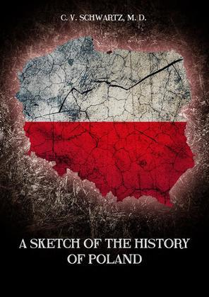 A sketch of the history of Poland