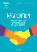 Négociation - Parler d'argent efficacement et sans stress !