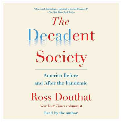 The Decadent Society