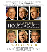 The Fall of the House of Bush