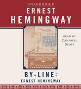 Byline: Ernest Hemingway