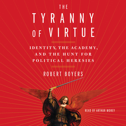 The Tyranny of Virtue