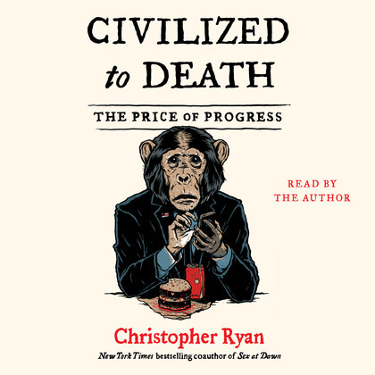 Civilized To Death