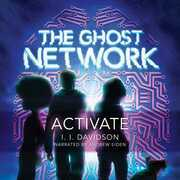The Ghost Network: Activate