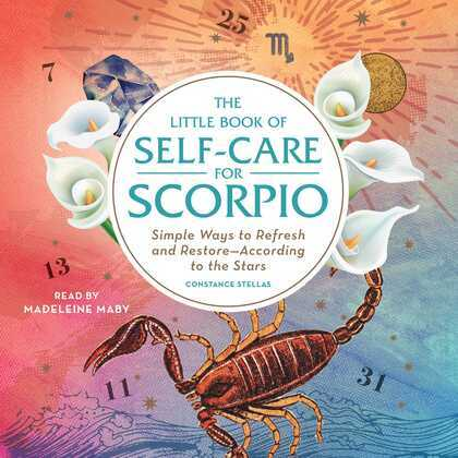 The Little Book of Self-Care for Scorpio