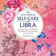 The Little Book of Self-Care for Libra