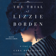 The Trial of Lizzie Borden