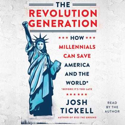 The Revolution Generation