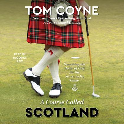 A Course Called Scotland