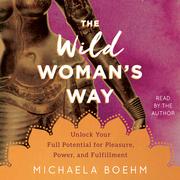 The Wild Woman's Way