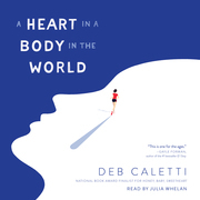 A Heart in a Body in the World