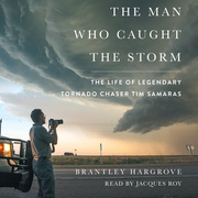 The Man Who Caught the Storm