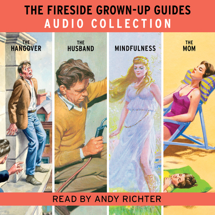 The Fireside Grown-Up Guides Audio Collection
