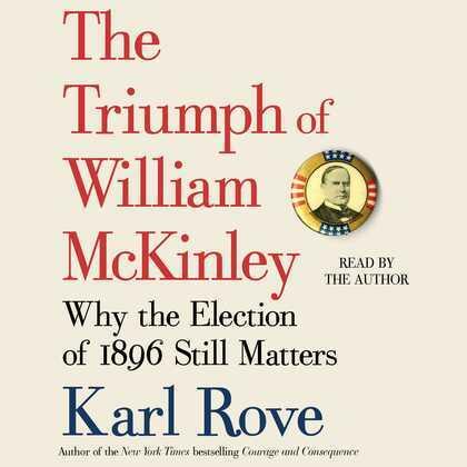 The Triumph of William McKinley