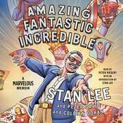 Amazing Fantastic Incredible