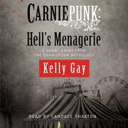 Carniepunk: Hell's Menagerie