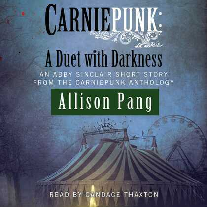 Carniepunk: A Duet with Darkness