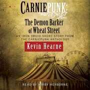 Carniepunk: The Demon Barker of Wheat Street