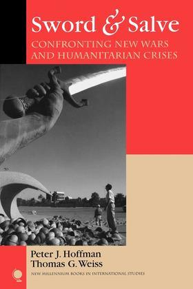 Sword & Salve: Confronting New Wars and Humanitarian Crises