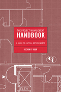 The Project Management Handbook: A Guide to Capital Improvements