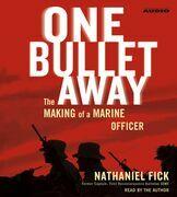 One Bullet Away