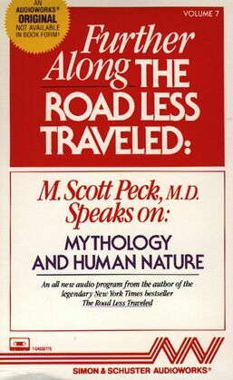 Further Along the Road Less Traveled: Mythology and Human Nature