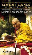 The Dalai Lama in America :Mindful Enlightenment