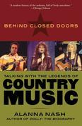 Behind Closed Doors: Talking with the Legends of Country Music
