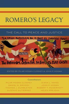 Romero's Legacy: The Call to Peace and Justice