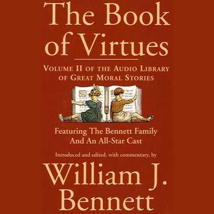 The Book of Virtues Volume II