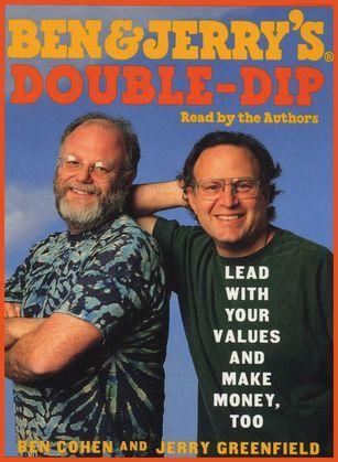 Ben & Jerry's Double-Dip Capitalism