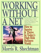 Working Without A Net