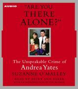 Are You There Alone?
