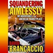 Squandering Aimlessly