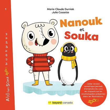 Nanouk et Souka - Découvrez les sons en cliquant sur les onomatopées!