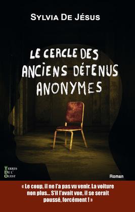 Le cercle des anciens détenus anonymes