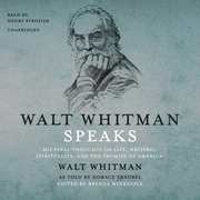 Walt Whitman Speaks