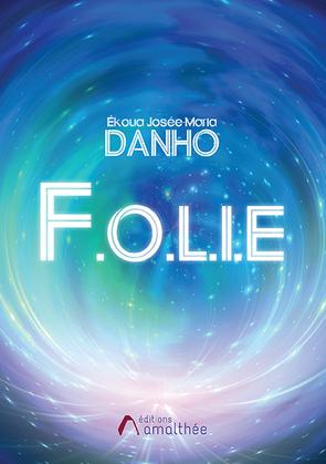F.O.L.I.E