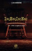 Inqenqincenc - les Inquietantes Enquêtes d Incoming Encounters S.01 - Ep.05
