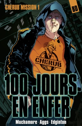 Cherub, la BD (Mission 1) - 100 jours en enfer