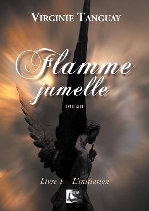 Flamme Jumelle, L'initiation Livre 1