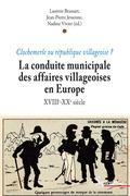 La conduite municipale des affaires villageoises en Europe (XVIIIe - XXesiècle)