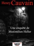 Une enquête de Maximilien Heller
