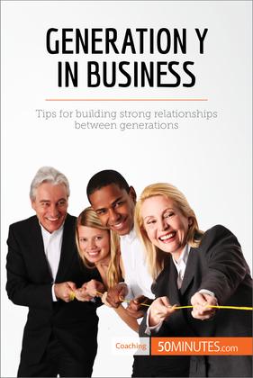 Generation Y in Business