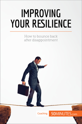 Improving Your Resilience