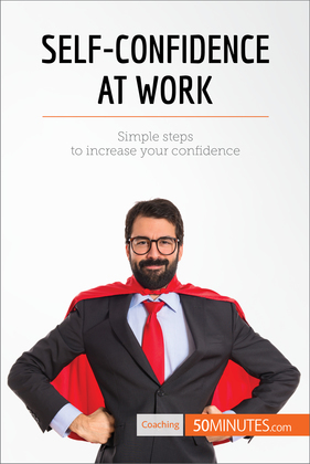 Self-Confidence at Work