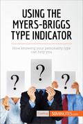 Using the Myers-Briggs Type Indicator